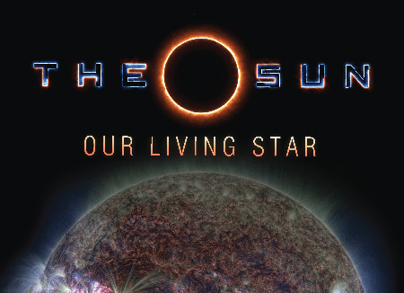The Sun Our Living Star